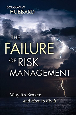 The Failure of Risk Management By Hubbard, Douglas W.